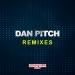Dan Pitch Remixes