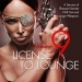 License to Lounge, Vol. 9