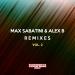 Max Sabatini & Alex B Remixes, Vol. 2