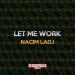 Let Me Work