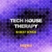 Tech House Therapy
