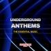 Underground Anthems