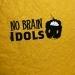 No Brain Idols