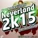 Neverland 2K15