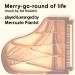 Merry-Go-Round of Life