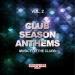 Club Season Anthems, Vol. 2