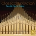 Classical Selection - Saint-Saëns: Organ Works
