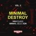 Minimal Destroy, Vol. 2