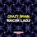 Crazy Brain