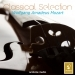 Classical Selection - Mozart: Serenade No. 7