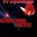 Konnichiwa Haters