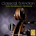 Classical Selection - Mendelssohn: Piano Quartets Nos. 1 & 2