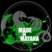 Made in Mayana, Vol. 1