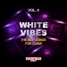 White Vibes, Vol. 4