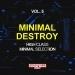 Minimal Destroy, Vol. 5