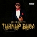 Turn Up Buga
