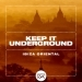Keep It Underground - Ibiza Oriental