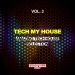 Tech My House, Vol. 3