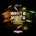 White Vibes, Vol. 5
