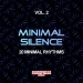 Minimal Silence, Vol. 2 (20 Minimal Rhythms)