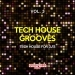 Tech House Grooves, Vol. 3 (Tech House for Dj's)