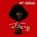My Jiggaz