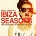 Ibiza Seasons, Winter Edition 2017