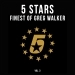 5 Stars - Finest of Greg Walker, Vol. 3