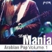 Arabian Pop Music Mania, Vol. 1