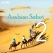 Morning Arabian Safari Music, Vol. 2