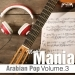 Arabian Pop Music Mania, Vol. 3