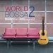 World Bossa, Vol. 2