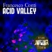 Acid Valley