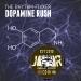 Dopamine Rush