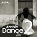 Arabic Dance Hits, Vol. 2