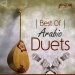 Best of Arabic Duets