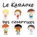 Le Karaoke des comptines