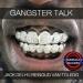 Gangster Talk
