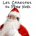 Les chansons du Père Noël