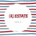 (R)estate, Vol.3