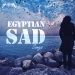 Egyptian Sad Songs