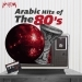 Arabic Hits of the 80s