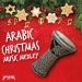 Arabic Christmas Music