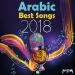 Arabic Best Songs of 2018