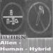 Alien / Human / Hybrid