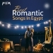 Best Romantic Songs in Egypt