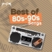 Best of 80's - 90's Songs