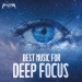 Best Music for Deep Focus