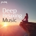 Deep Relaxing Music