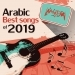 Arabic Best Songs of 2019